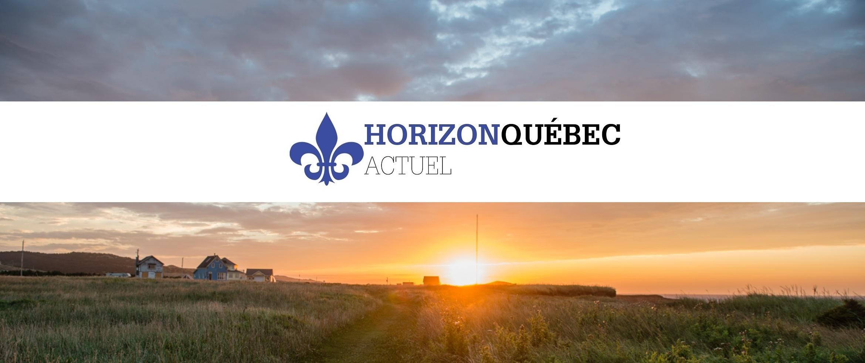 Horizon Québec Actuel